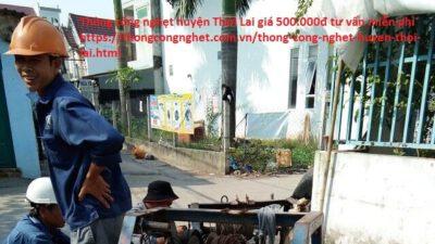 Thông cống nghẹt Huyện Thới Lai giá 500.000đ, tư vấn miễn phí