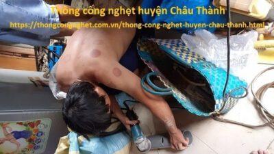 Thông cống nghẹt Huyện Châu Thành Tiền Giang giá 500k, tư vấn miễn phí