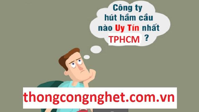 Mẹo tìm kiếm và nhận biết dịch vụ hút hầm cầu uy tín tại TPHCM