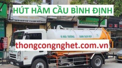 Hút Hầm Cầu Tại Bình Định Giá 500k, BẢO HÀNH DÀI HẠN