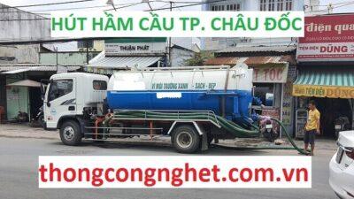 Hút hầm cầu tại Châu Đốc giá 500k, bảo hành nhiều uy tín