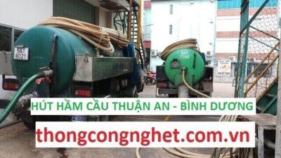 Hút hầm cầu tại Thuận An giá 500k 【ĐẶC BIỆT KHẢO SÁT TƯ VẤN MIỄN PHÍ】