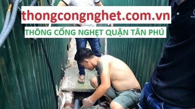 Thông cống nghẹt phường Phú thạnh Quận tân Phú - giá rẻ 500k