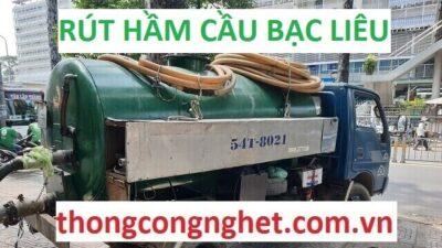 Công ty rút hầm cầu tại Bạc Liêu giá rẻ 5OOk Bảo Hành 1 Tháng.